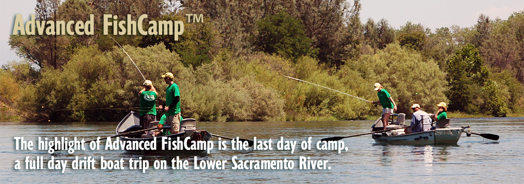 Advanced Fishcamp - Lower Sacramento Float